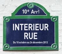 Exposition interieur rue