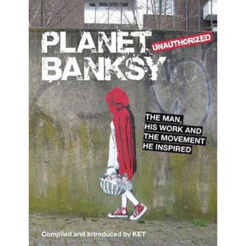 Planet Banksy – The Man
